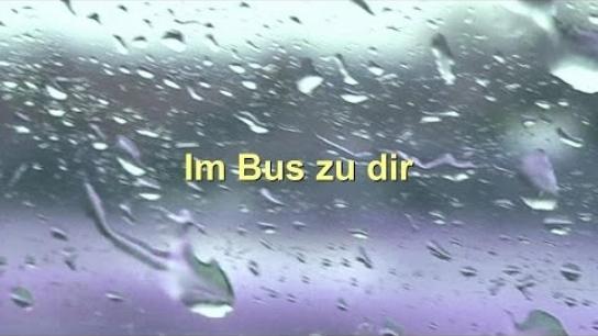 Im Bus zu dir